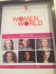 A poster for the Women in the World event. Photo by Leslie Dewees